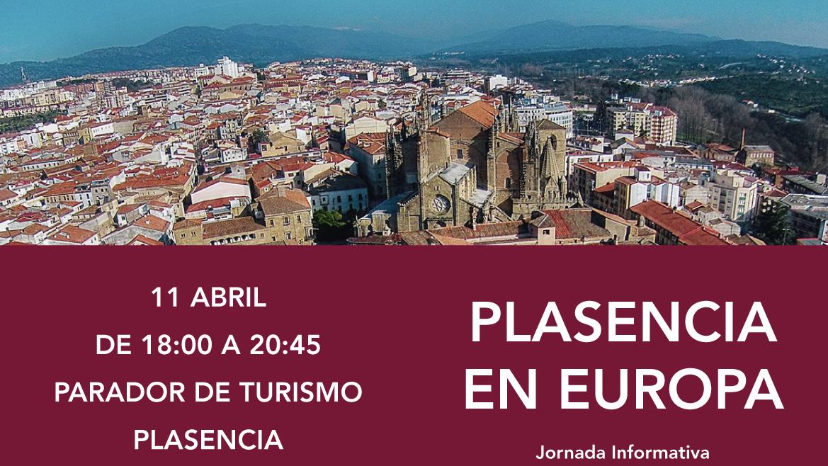 """Jornada informativa """"Plasencia en Europa"""", el 11 de abril en el Parador Nacional de Turismo"""