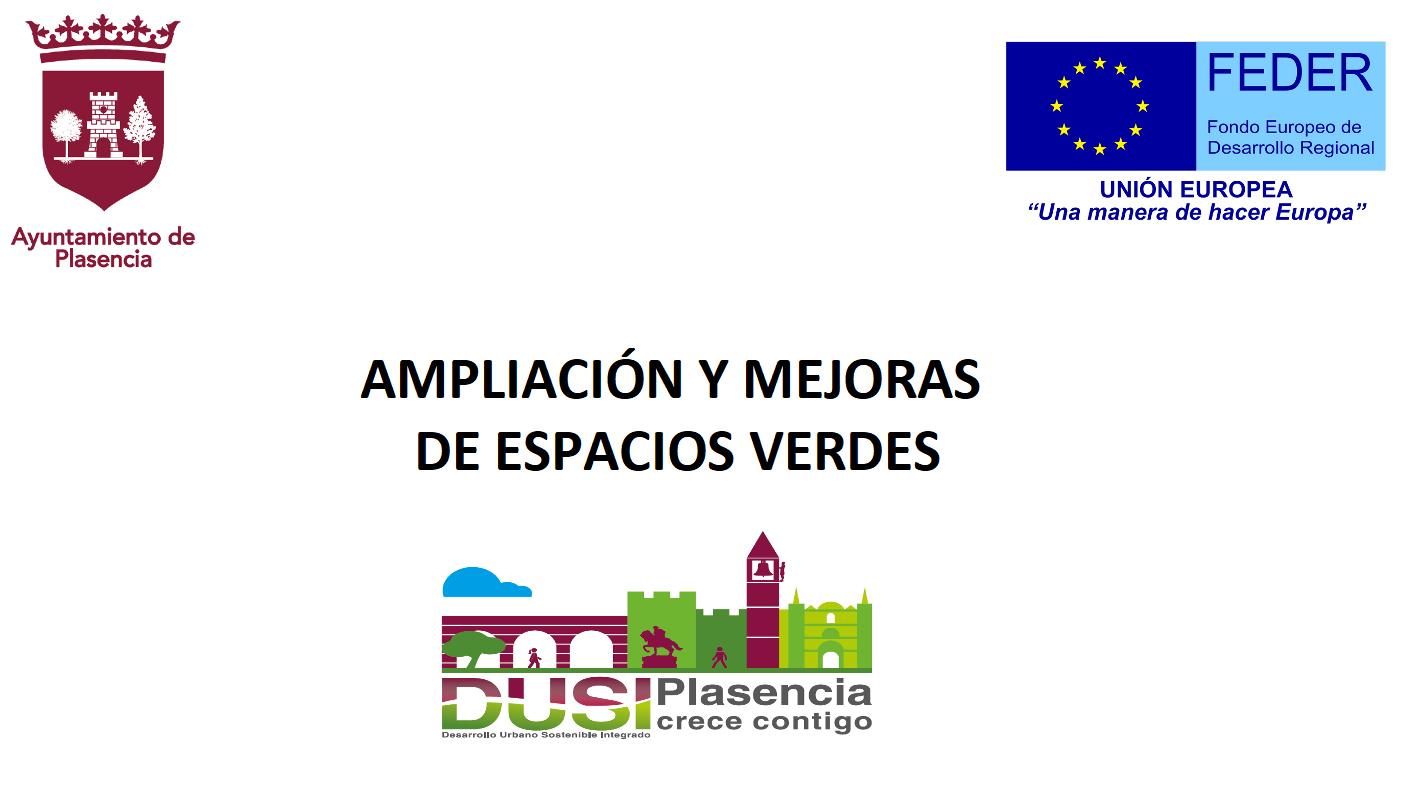 El Ayuntamiento de Plasencia mejorará 27.000 m2 de zonas verdes de la ciudad con cargo al FEDER-DUSI